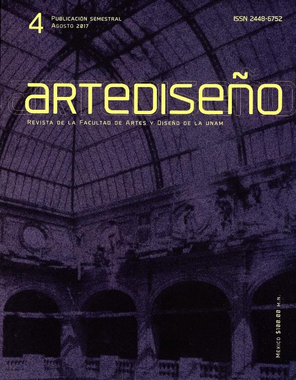 Artediseño. Revista de la Facultad de Artes y Diseño de la UNAM, núm. 4, agosto 2017