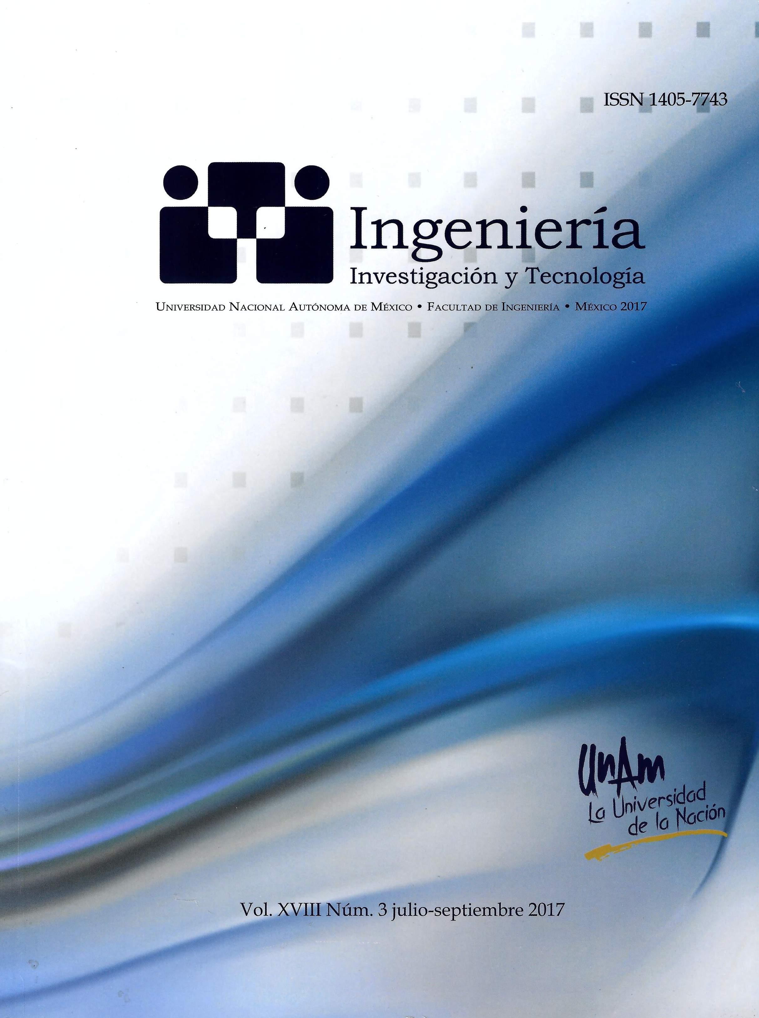 Revista ingeniería, investigación y tecnología, vol. XVIII, núm. 3, jul-sep, 2017