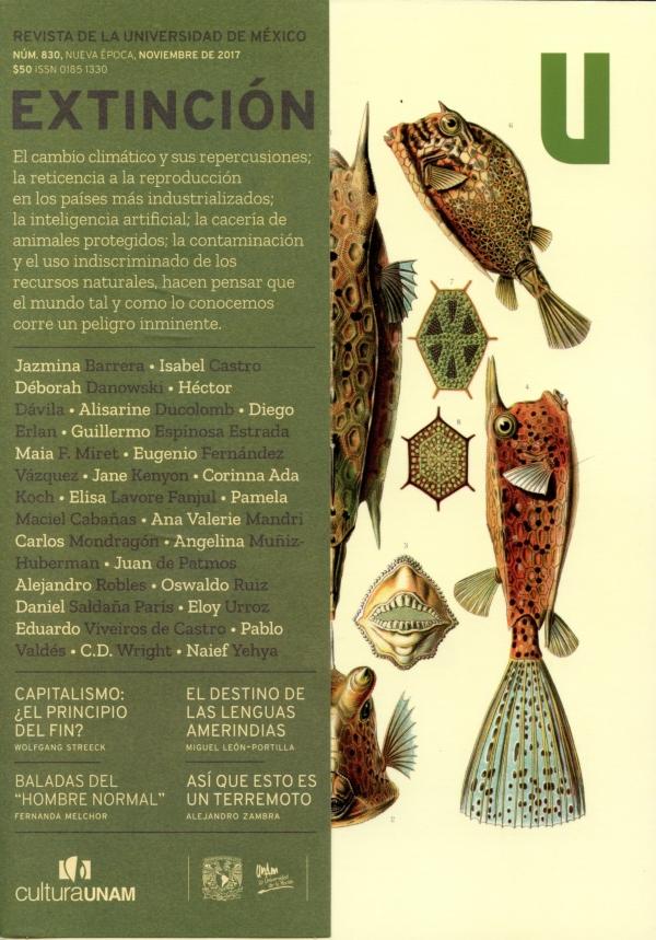 Revista de la Universidad de México, núm. 830. Nueva época, noviembre, 2017 Extinción