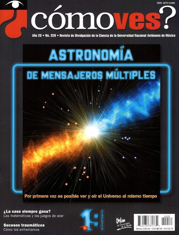 ¿Cómo ves?  Revista de Divulgación de la Ciencia, año 20, núm. 229, diciembre 2017