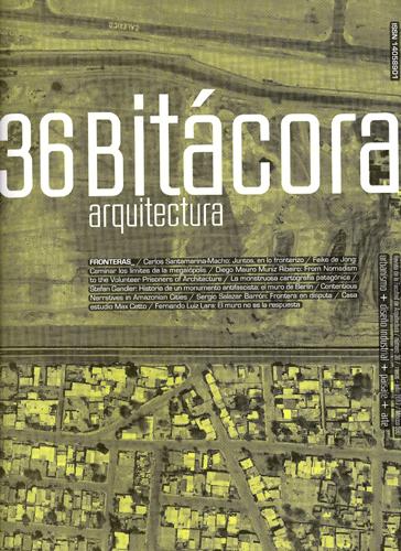 Bitácora arquitectura, núm. 36, marzo-julio 2017 Fronteras