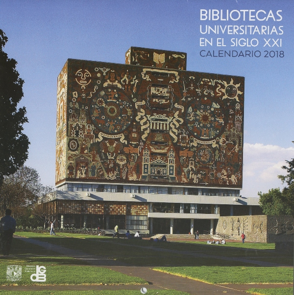 Calendario 2018 Bibliotecas Universitarias en el siglo XXI