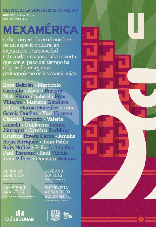 Revista de la Universidad de México, núm. 836, Nueva época, mayo 2018