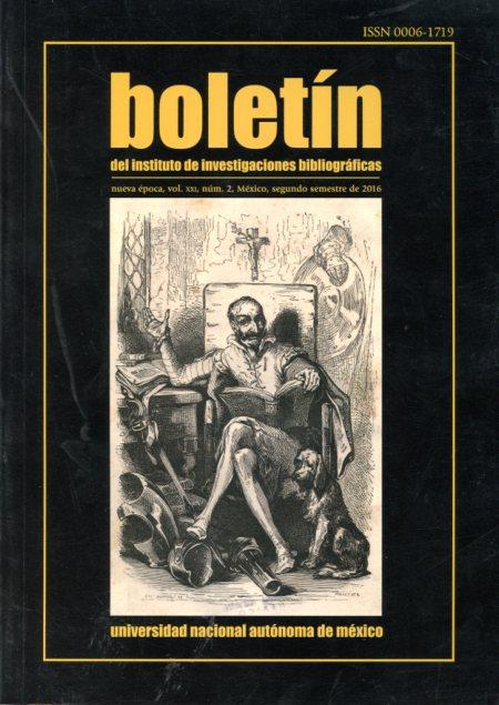 Boletín del Instituto de Investigaciones Bibliográficas, vol. XXI, No. 2, segundo semestre 2016