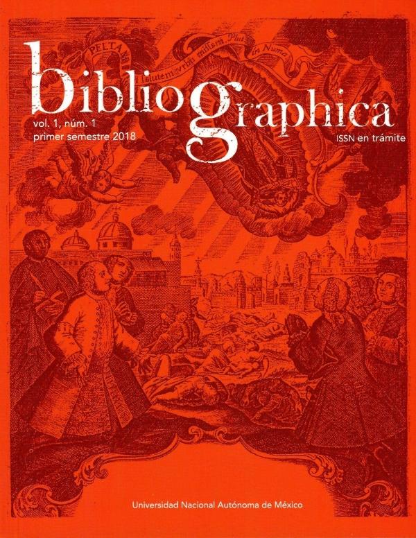 Bibliographica, vol. 1, núm. 1, primer semestre 2018