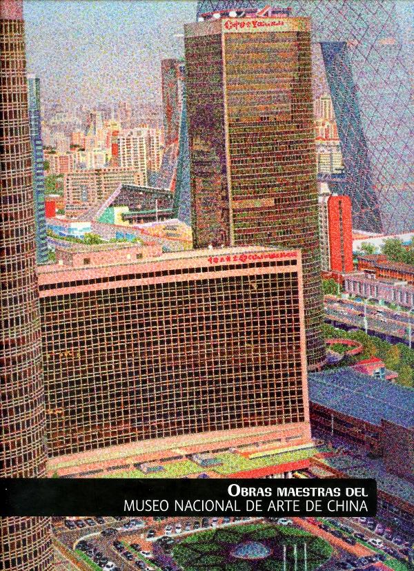 Obras maestras del Museo Nacional de Arte de China