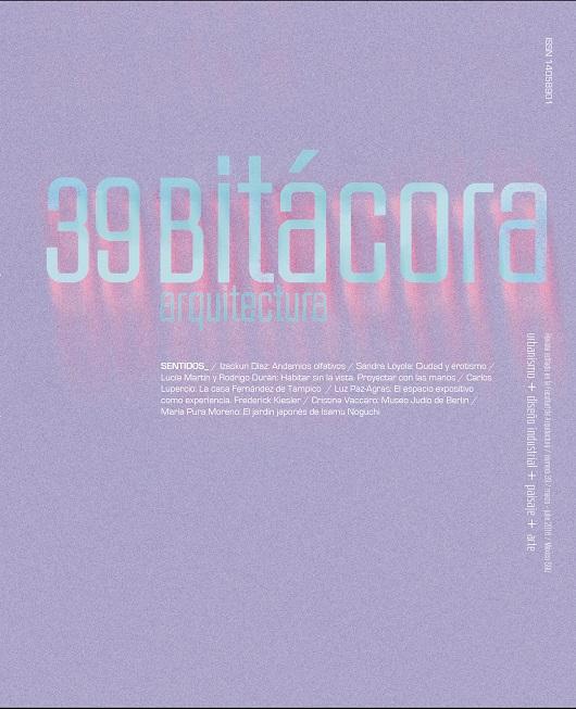 Bitácora arquitectura, núm. 39, marzo-julio, 2018