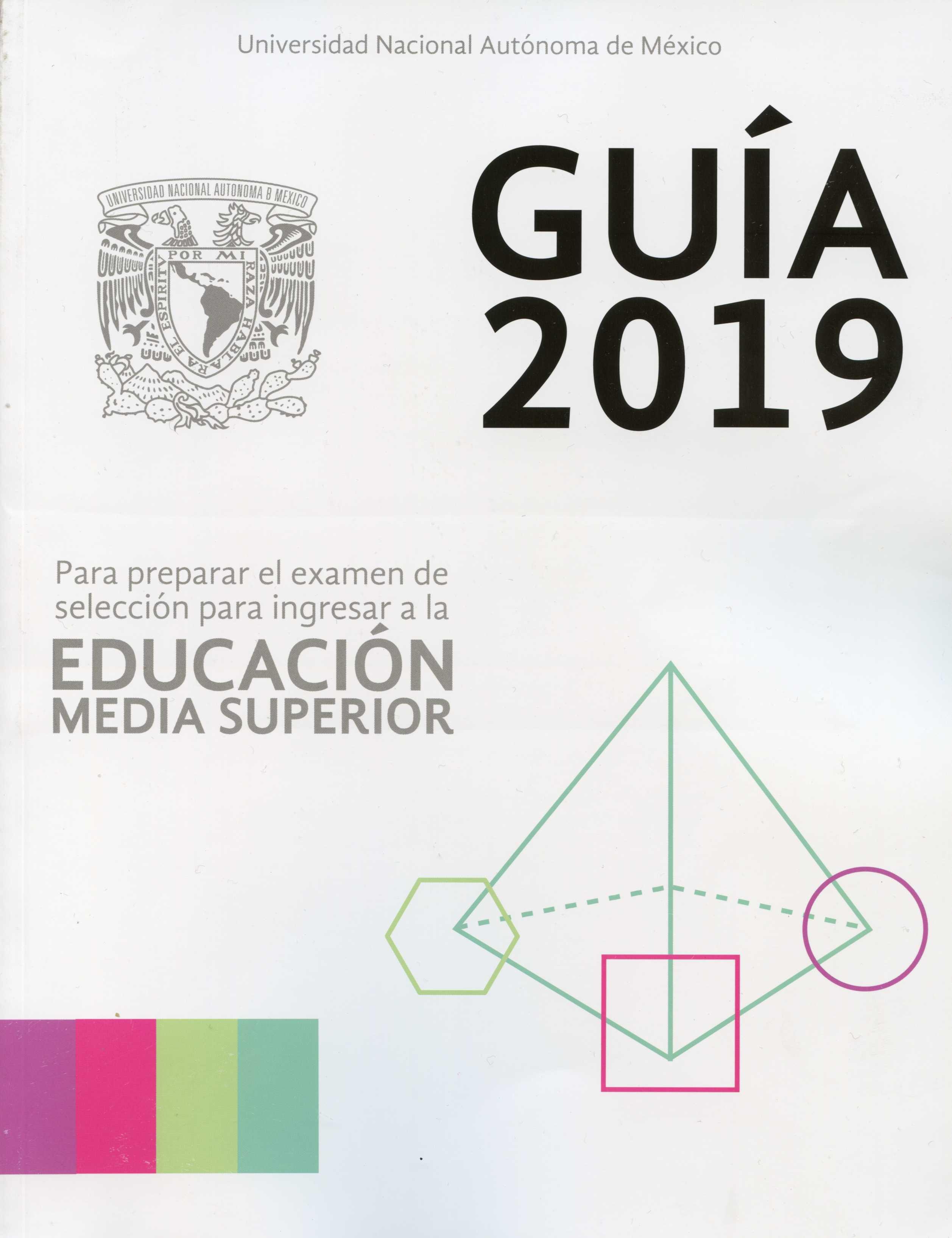 Guía 2019 para preparar el examen de selección para ingresar a la educación media superior