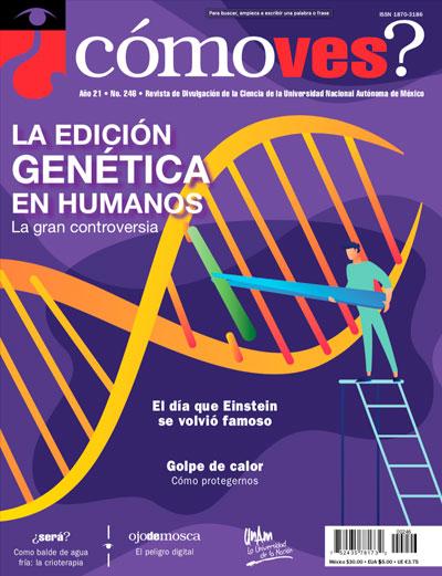 ¿Cómo ves? Revista de Divulgación de la Ciencia, año 21, núm. 246, mayo 2019
