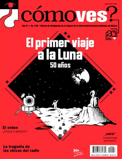 ¿Cómo ves? Revista de Divulgación de la Ciencia, año 21, núm. 248, julio 2019