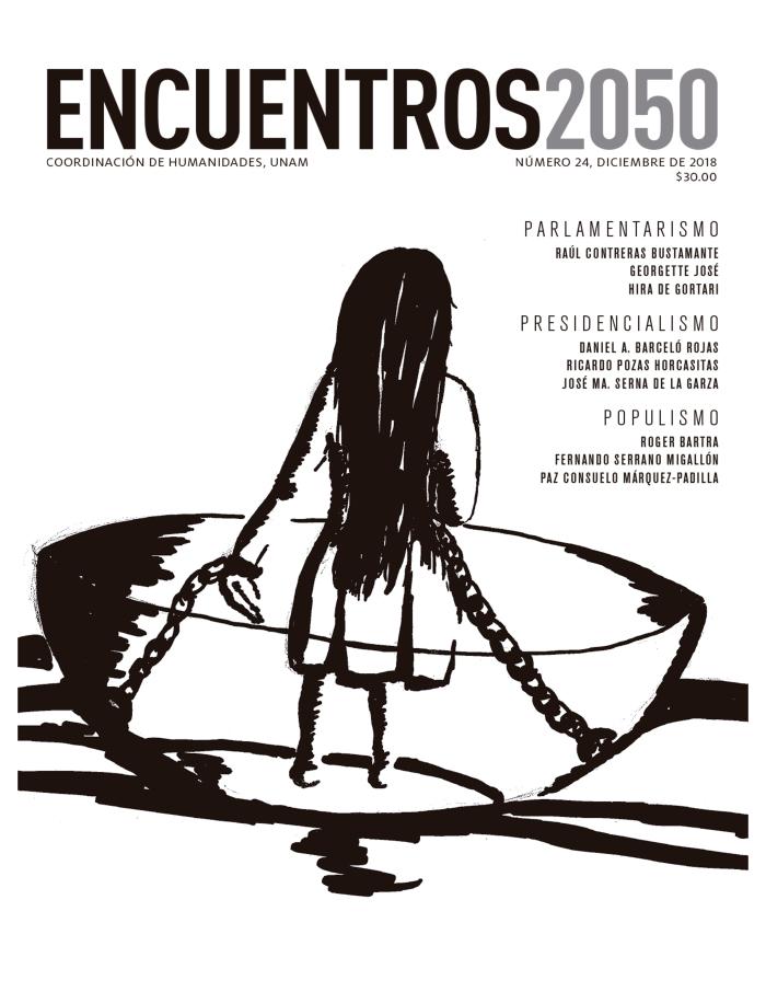 Encuentros 2050, núm. 24, diciembre de 2018. Parlamentarismo, presidencialismo, populismo