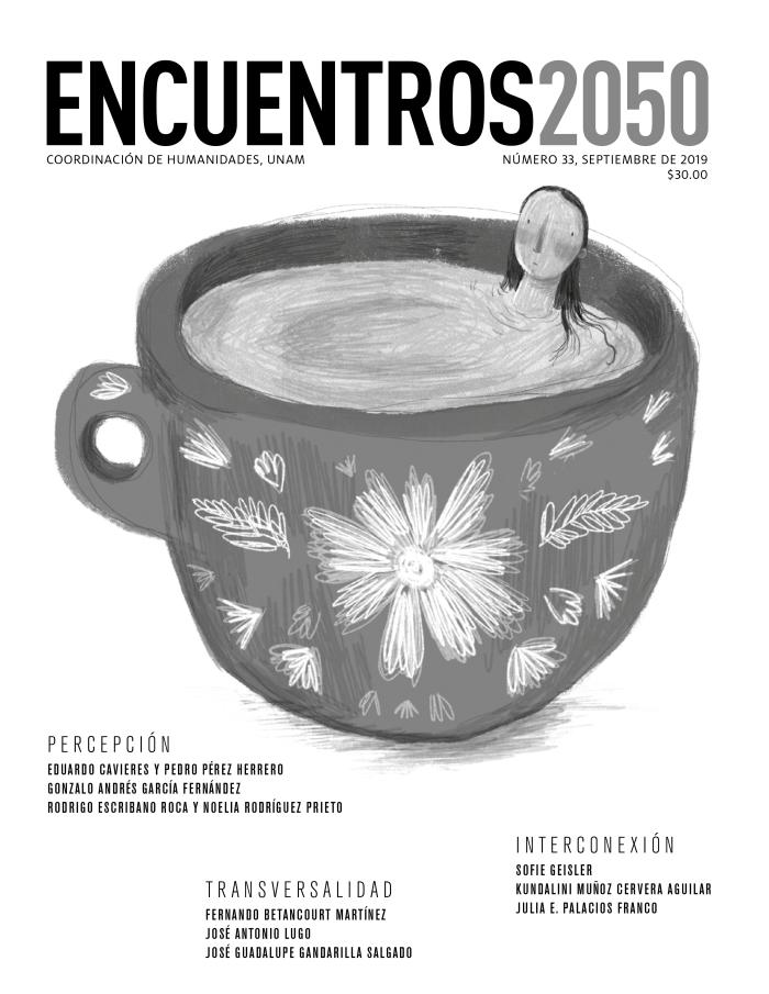 Encuentros 2050, núm. 33, septiembre de 2019. Percepción, transversalidad, interconexión