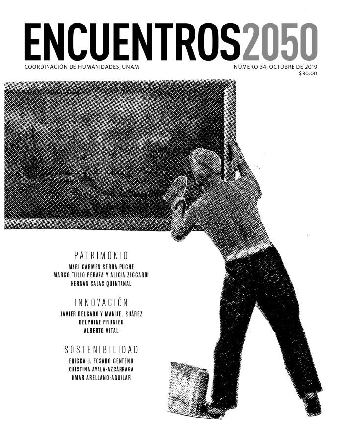 Encuentros 2050, núm. 34, octubre de 2019. Patrimonio, innovación, sostenibilidad
