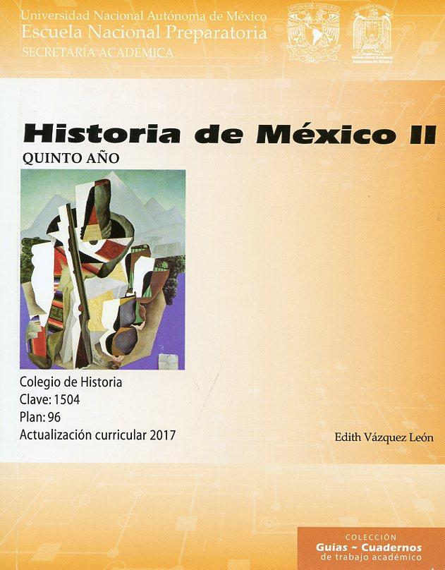 Historia de México II. Quinto año