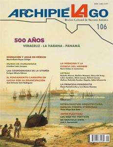 Archipiélago. Revista Cultural de Nuestra América, núm. 106, año 27, julio-septiembre 2019