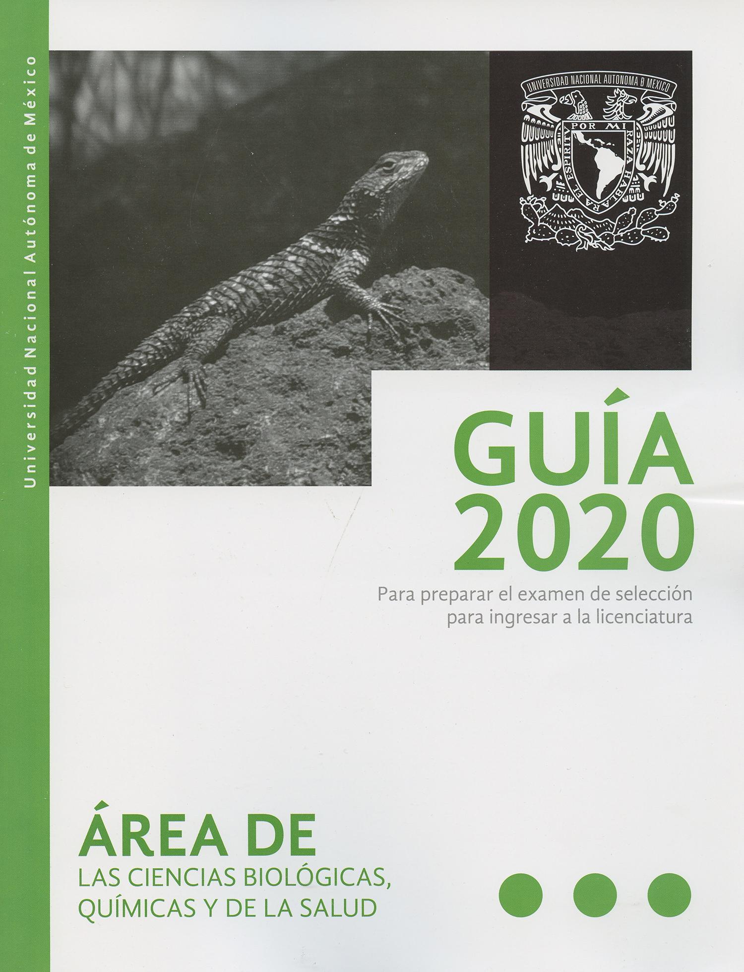 Guía 2020 para preparar el examen de selección de la licenciatura en ciencias biológicas, químicas y de la salud