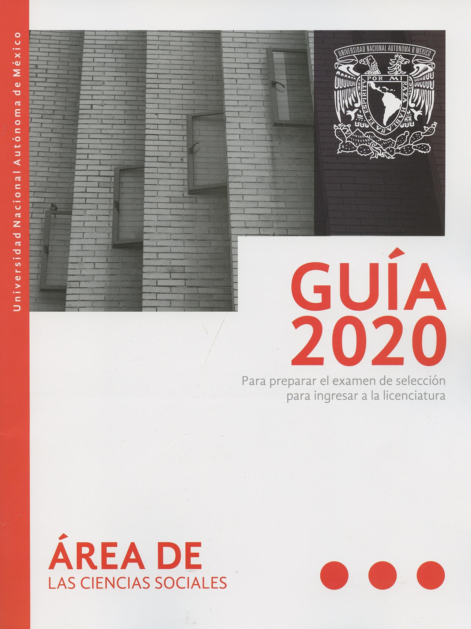 Guía 2020 para preparar el examen de selección de la licenciatura en ciencias sociales