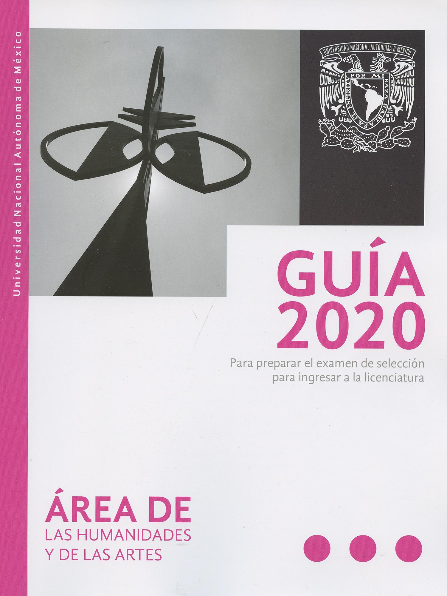 Guía 2020 para preparar el examen de selección de la licenciatura en humanidades y artes