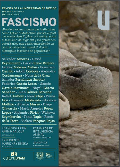 Revista de la Universidad de México, núm. 858, Nueva Época, marzo de 2020 Fascismo