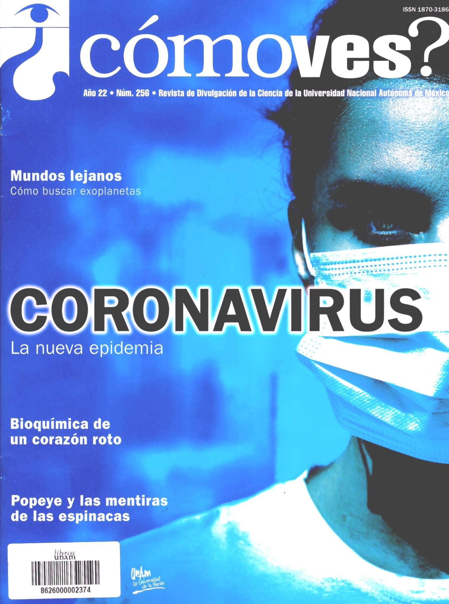 ¿Cómo ves? Revista de Divulgación de la Ciencia, año 22, núm. 256, marzo 2020. Coronavirus
