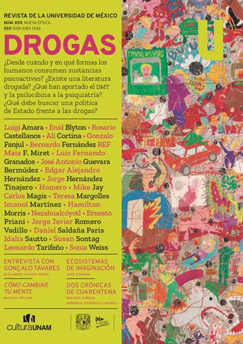 Revista de la Universidad de México, núm. 859, Nueva Época, abril de 2020 Drogas