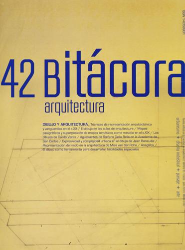 Bitácora arquitectura, núm. 42, marzo-julio 2019 Dibujo y arquitectura