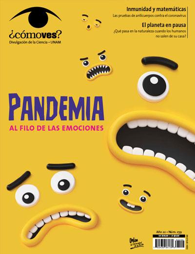 ¿Cómo ves? Revista de Divulgación de la Ciencia, año 22, núm. 259, junio 2020 Pandemia