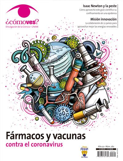 ¿Cómo ves? Revista de Divulgación de la Ciencia, año 22, núm. 262, septiembre 2020 Fármacos y vacunas contra el coronavirus