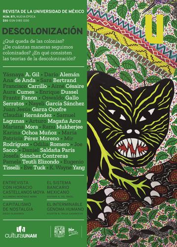 Revista de la Universidad de México, núm. 871, Nueva Época, abril  de 2021 DESCOLONIZACIÓN