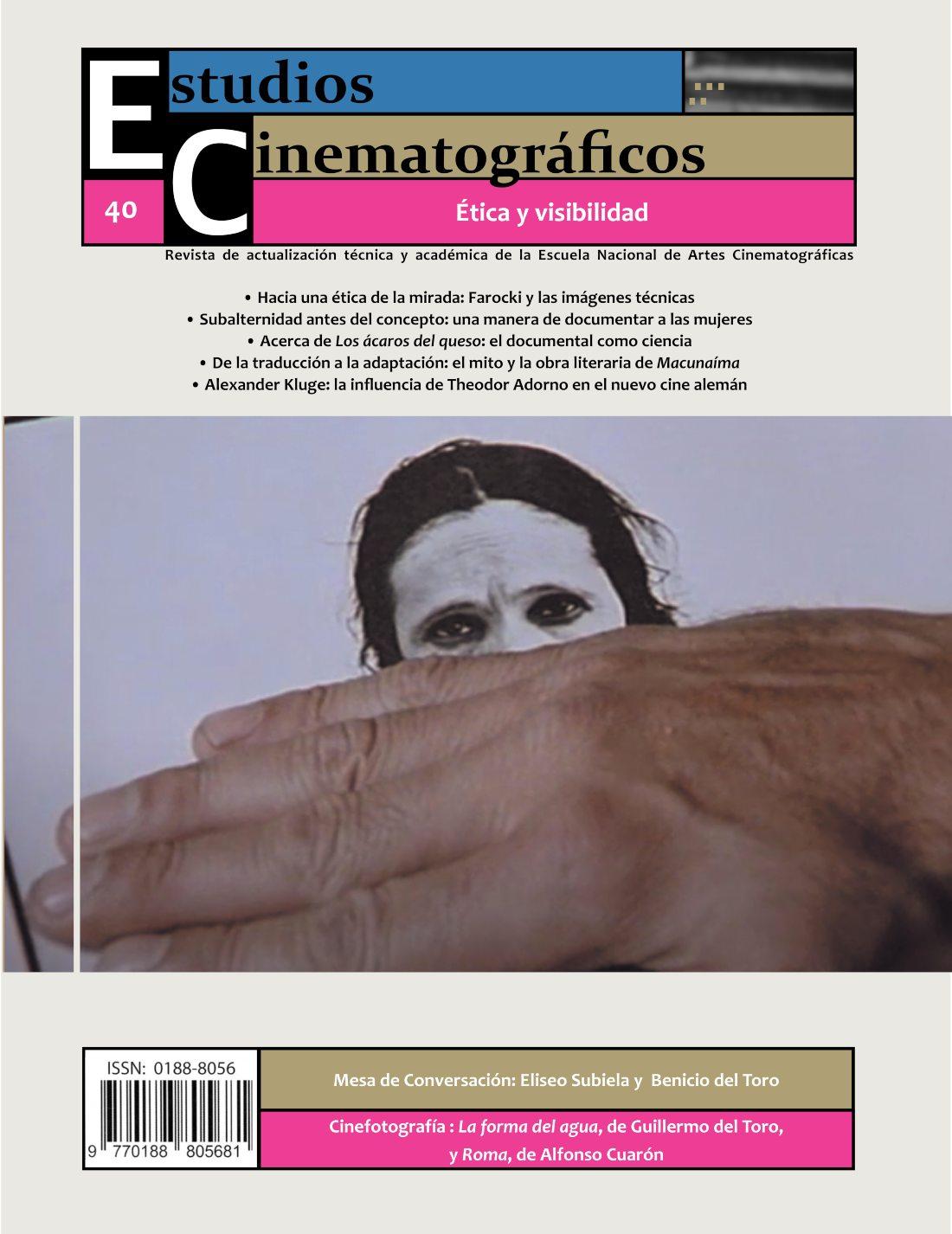 Revista Estudios Cinematográficos 40. Ética y visibilidad