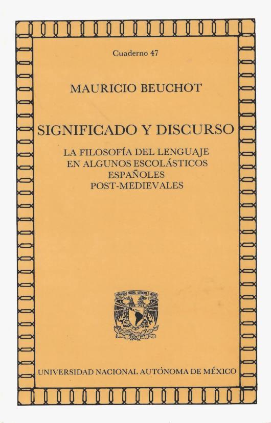 Significado y discurso. La filosofía del lenguaje en algunos escolásticos españoles post-medievales