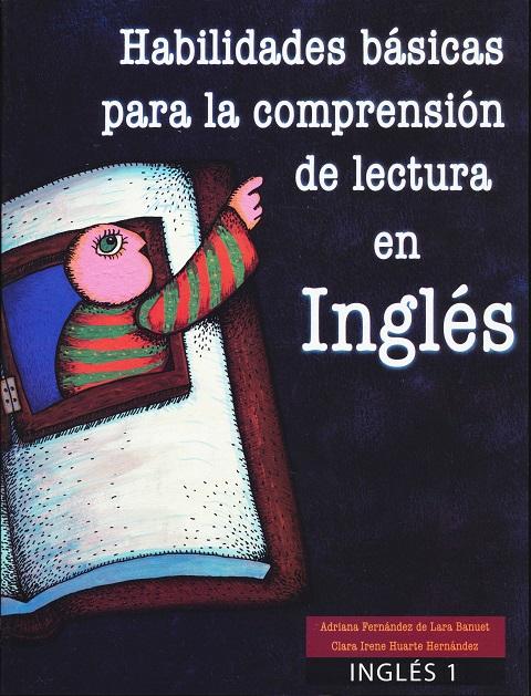 Inglés I, habilidades básicas para la comprensión del inglés