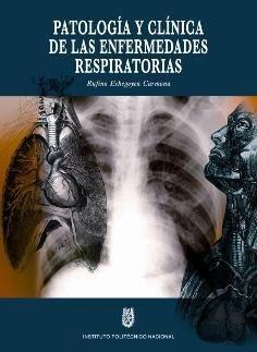 Patología y clínica de las enfermedades respiratorias