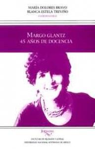 Margo Glantz. 45 años de docencia