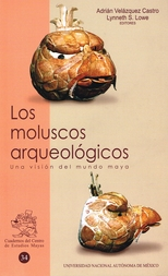Los moluscos arqueológicos. Una visión del mundo maya