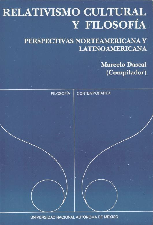 Relativismo cultural y filosofía. Perspectivas norteamericana y latinoamericana