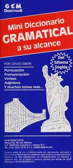 Mini diccionario gramatical del idioma ingles