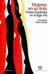Mujeres en su tinta. Poetas españolas en el siglo XXI