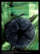 De la producción de maíz al consumo social de tortilla