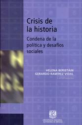 Crisis de la historia, condena de la política y desafíos sociales
