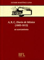 A, B, C, Diario de México. 1805-1812. Un acercamiento