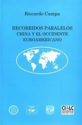 Recorridos paralelos. China y el Occidente euroamericano
