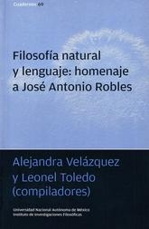 Filosofía natural y lenguaje: homenaje a José Antonio Robles