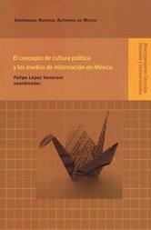 El concepto de cultura política y los medios de información en México