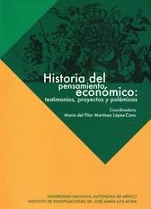Historia del pensamiento económico. Testimonios, proyectos y polémicas