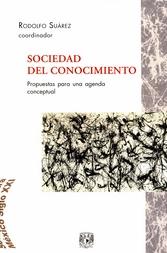 Sociedad del conocimiento. Propuestas para una agenda conceptual