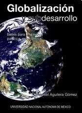 Globalización y subdesarrollo: bases para una nueva política económica