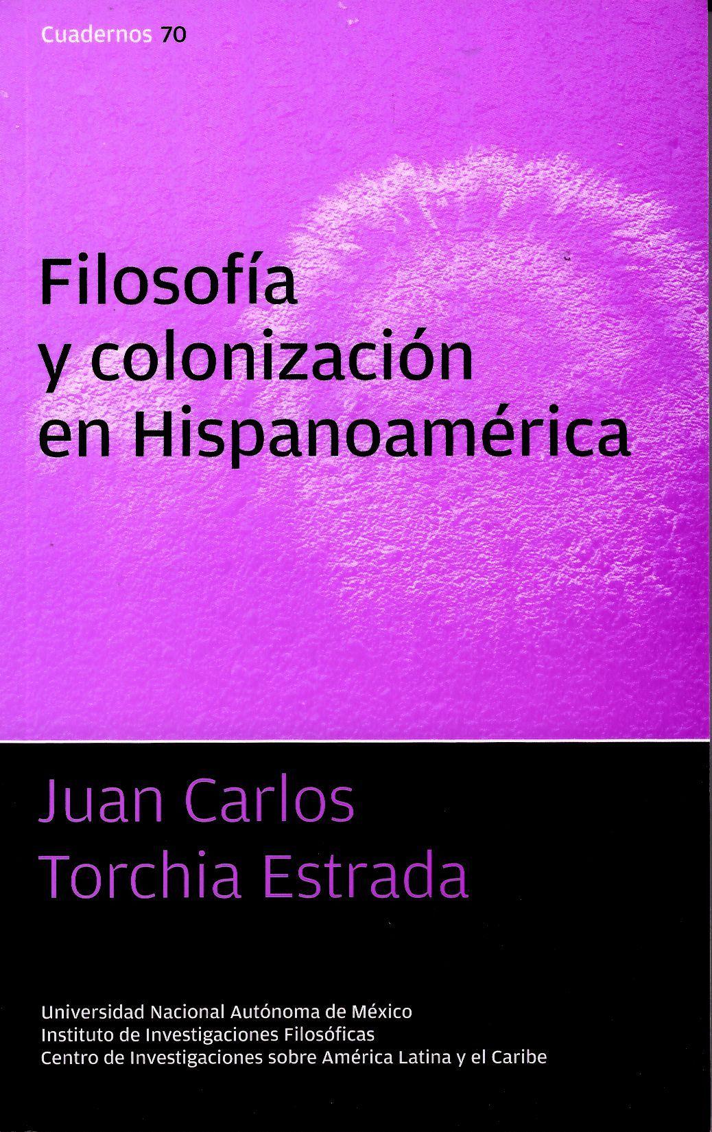 Filosofía y colonización en Hispanoamérica