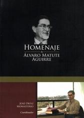 Homenaje a Álvaro Matute Aguirre