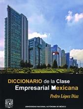 Diccionario de la clase empresarial mexicana
